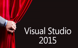Visual Studio 2015 Has Finally Arrived