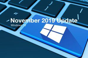 New November 2019 Update for Windows 10: news and rumors